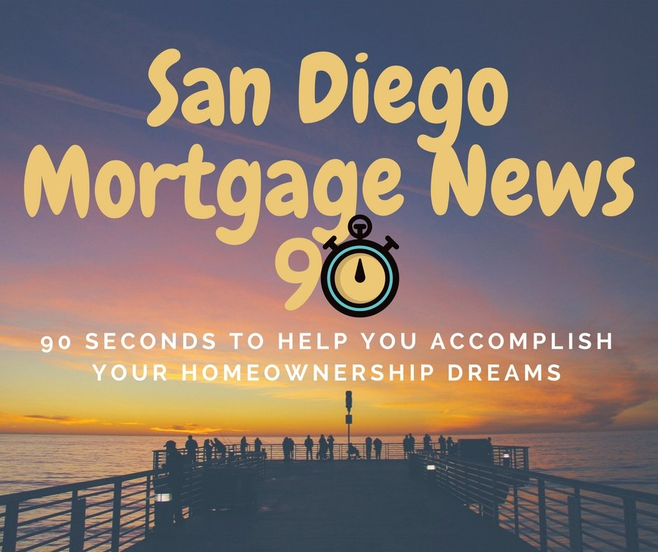 San Diego Mortgage News 90