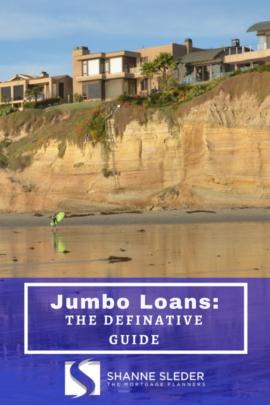 Jumbo loans: the definative guide